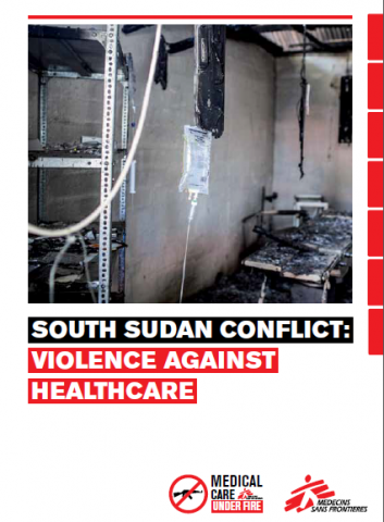 South Sudan conflict: violence against healthcare