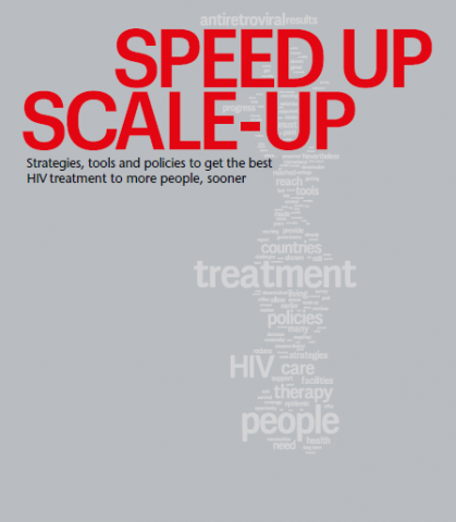 HIV/AIDS: Speed up - scale up